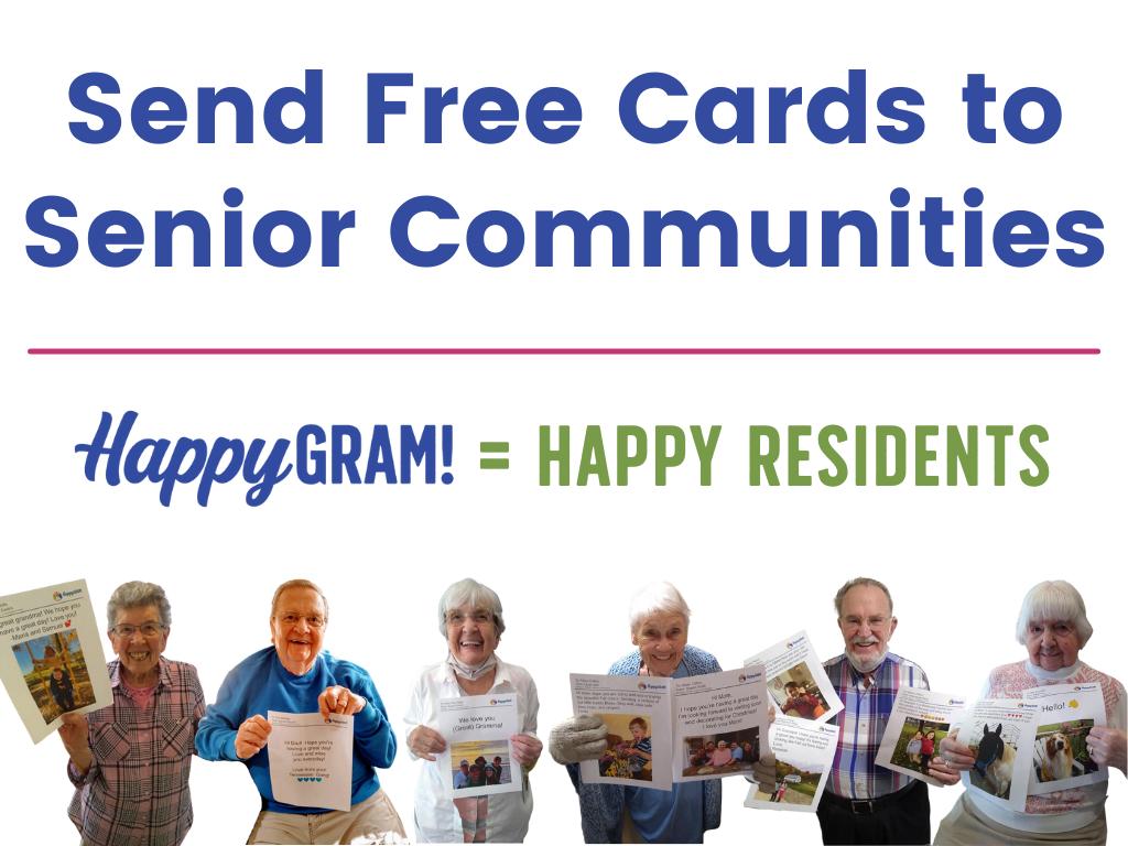 HappyGram Header - Residents Holding HappyGrams. HappyGram Equals Happy Residents